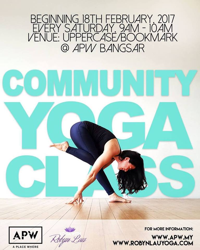 27082923f54 Free Community Yoga Class with Robyn Lau from 18.02.2017   TOUGH ...