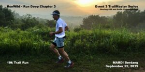 RunWild – Run Deep Chapter #3 @ MARDI Recreation Centre, MAEPS-MARDI, Serdang, Seri Kembangan